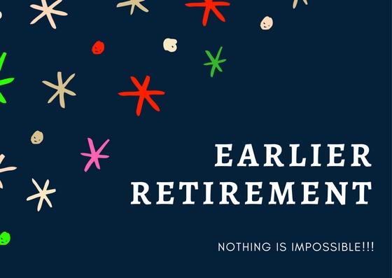 Earlier retirement
