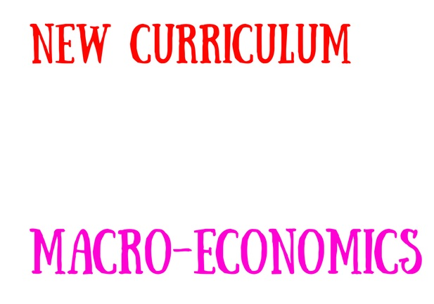 Call for revision of Macroeconomics curriculum