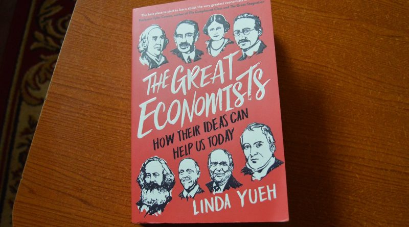 Book: The Greatest Economists by Linda Yueh