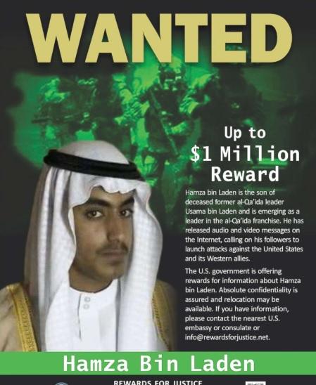A $1 million reward for information leading to arrest of Hamza bin laden.