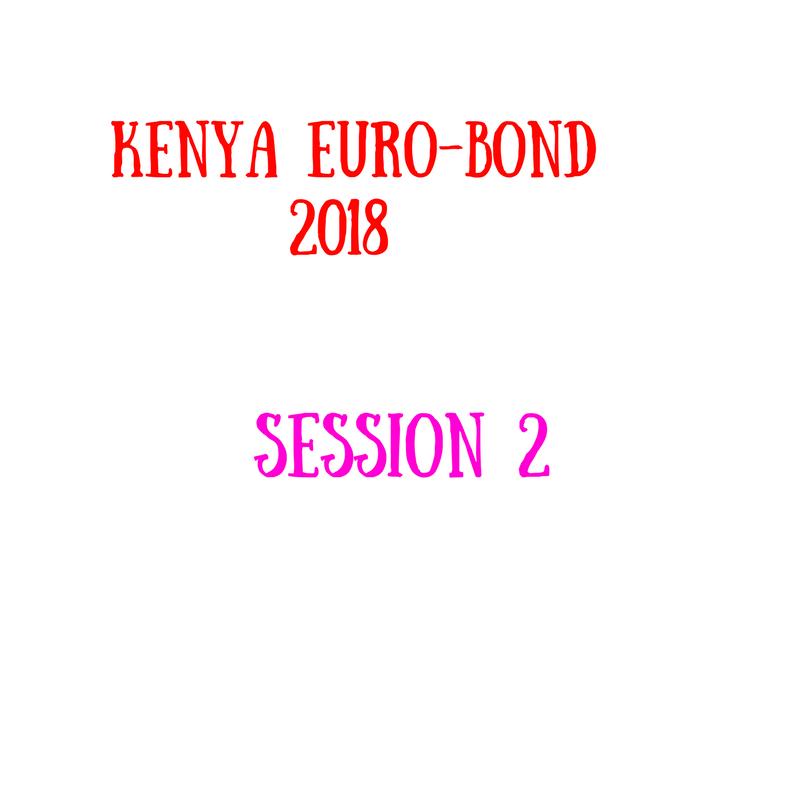 Kenya's Euro-Bond Season II has been announced by the national treasury.
