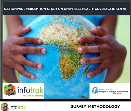 Infotrak releases survey findings of Public perception on UHC in Kenya